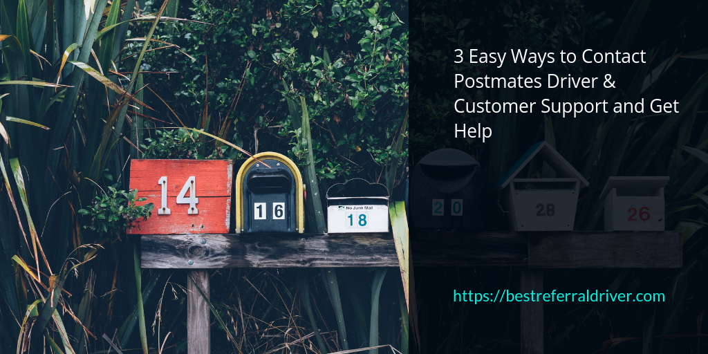 3 Easy Ways To Contact Postmates Driver Amp Customer Support
