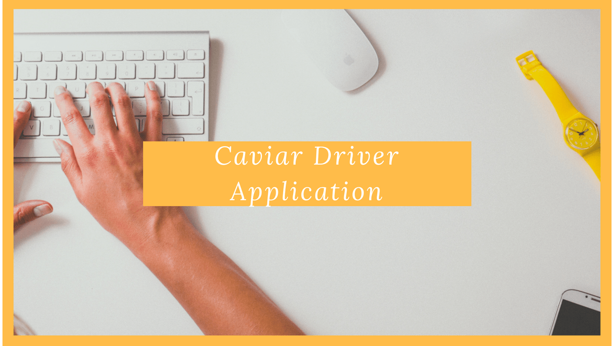 caviar driver application