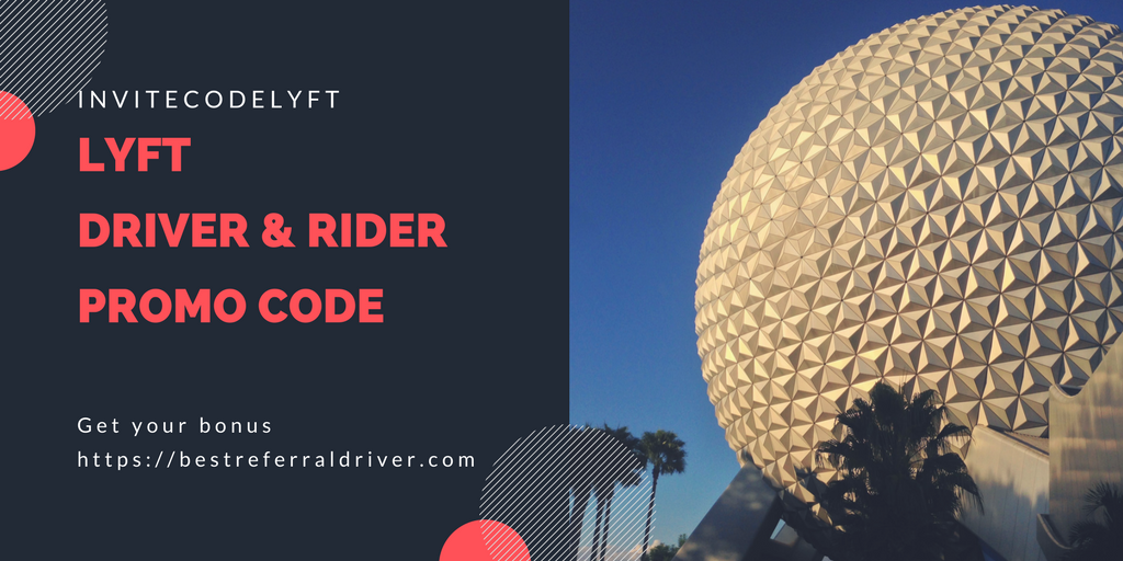 Lyft Sign up Bonus Orlando | Get Best Lyft New Driver Bonus 2019