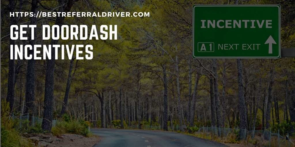 get doordash inentives and promotions