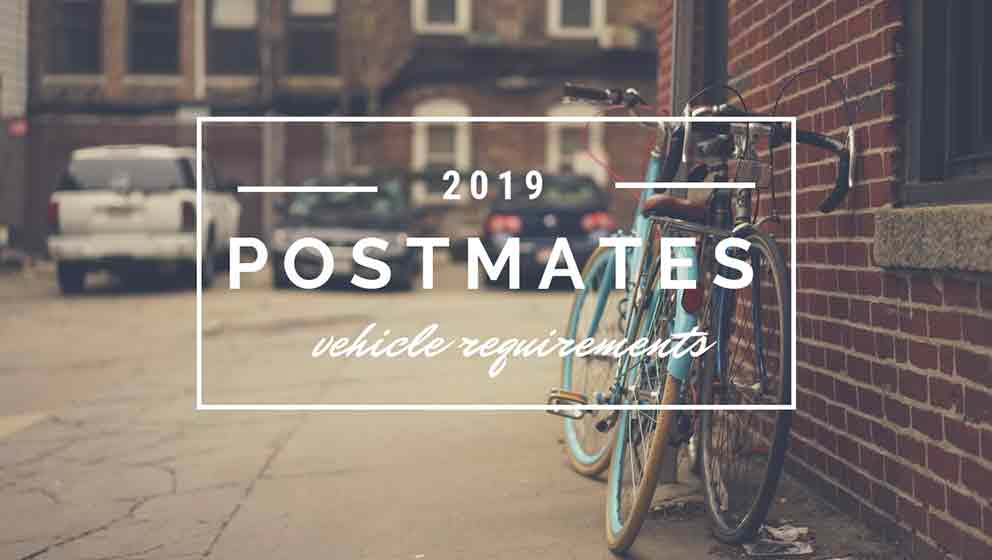 postmates vehicle requirements