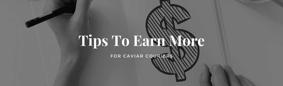 tips to earn more Caviar Courier