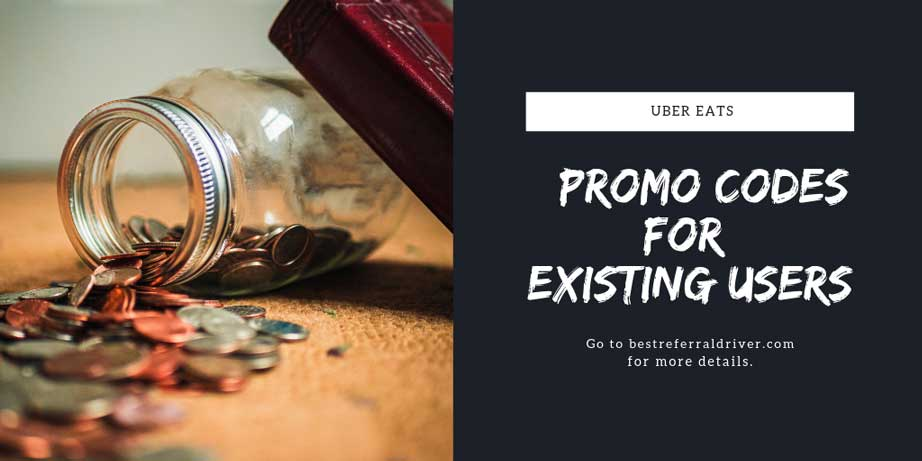 Uber Eats Promo Codes for Existing Users 2019